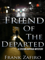 Friend of the Departed (Stefan Kopriva Mystery, #3)