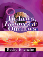 In-laws In-loves And Outlaws