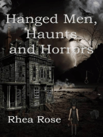Hanged Men, Haunts and Horrors