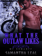 What the Outlaw Likes MC Romance