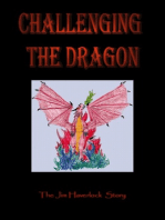 Challenging the Dragon