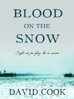 Blood on the Snow (The Soldier Chronicles, #3)