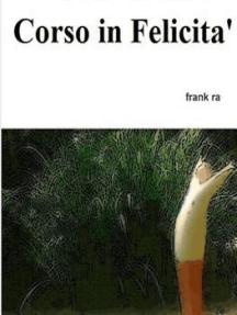 Corso in Felicita'