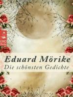 Die schönsten Gedichte - Deutsche Klassiker der Poesie und Lyrik von unsterblicher Schönheit