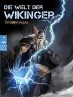 Die Welt der Wikinger - Isländersagas - Nordische, germanische Mythologie