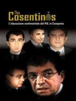 The cosentinos. l'educazione sentimentale del pdl in campania