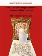 Parere della critica e movimenti artistici