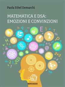 Matematica e Dsa: emozioni e convinzioni.