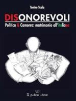 Dionorevoli. Politica & Camorra
