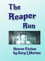 The Reaper Run
