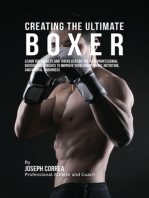 Creating the Ultimate Boxer