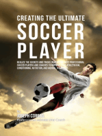Creating the Ultimate Soccer Player