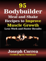 95 Bodybuilder Meal and Shake Recipes to Improve Muscle Growth Less Work and Faster Results