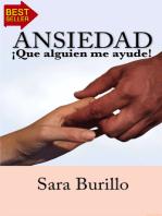 Ansiedad ¡Que alguien me ayude! Sara Burillo