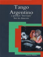 Tango Argentino: A Pocket 'Breviary' for Its Dancers
