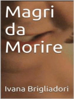 Magri da Morire
