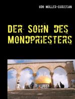 Der Sohn des Mondpriesters