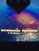 Enterprise Dawning