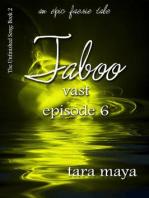 Taboo – Vast (Book 2-Episode 6)