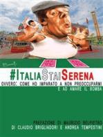 #ItaliaStaiSerena