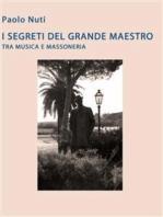 I segreti del grande maestro tra musica e massoneria. Giacomo Puccini