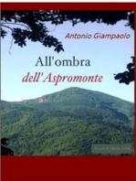 All'ombra Dell'Aspromonte