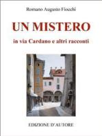 Un mistero in via Cardano e altri racconti