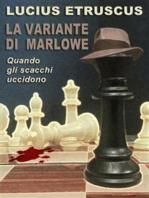 La variante di Marlowe (Un'indagine di Marlowe)