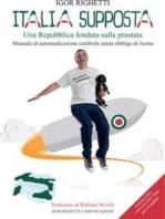 Italia supposta - Una Repubblica fondata sulla prostata
