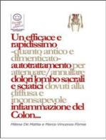 Un efficace e rapidissimo -quanto antico e dimenticato- autotrattamento per attenuare/annullare dolori lombo sacrali e sciatici dovuti alla diffusa e inconsapevole infiammazione del Colon...