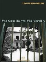 Via Casello 78, Via Verdi 3