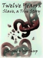 Twelve Years a Slave, a True Story