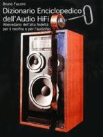 Dizionario Enciclopedico dell'Audio Hi-Fi