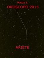 Oroscopo 2015 dell'ariete