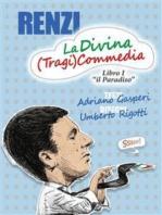 RENZI, La Divina (Tragi)Commedia