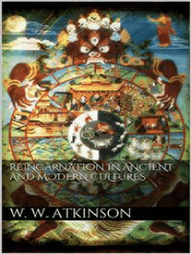 Reincarnation in Ancient and Modern Cultures