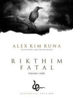 Rikthim Fatal Vol. I