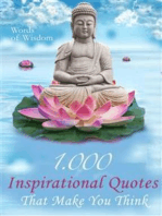 Words of Wisdom - 1000 Inspirational Quotes That Make You Think - Wise Words, Aphorisms And Famous Sayings To Realize What Matters In Life (Illustrated Edition)