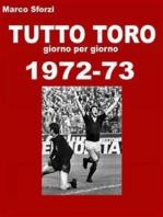 Tutto Toro 1972-73