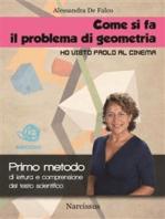"""Come si fa il problema di geometria """" Ho visto Paolo al cinema"""""""