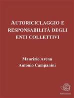 Autoriciclaggio e responsabilità degli enti collettivi