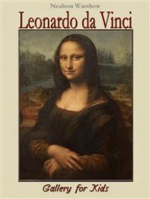 Leonardo da Vinci: Gallery for Kids