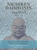 Nichiren Daishonin - Trattati - Vol. 2