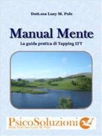 Manual Mente, Guida pratica di Tapping EFT