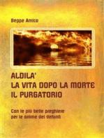 ALDILA' – la vita dopo la morte - IL PURGATORIO