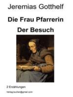 Die Frau Pfarrerin - Der Besuch