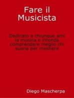 Fare il Musicista