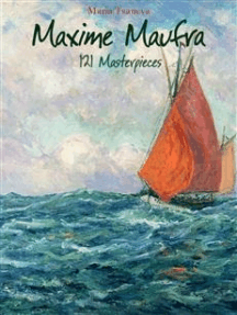 Maxime Maufra: 121 Masterpieces