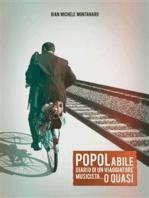 """POPOLabile """"Diario di un Viaggiatore Musicista... o Quasi"""""""