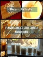 L'universo magico delle candele